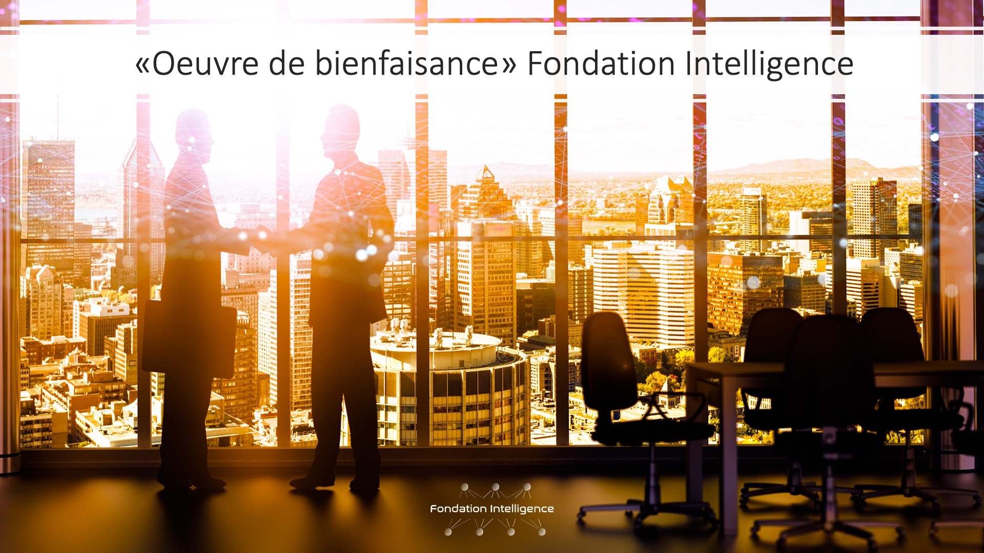 Officiers de bienfaisance | Fondation Intelligence